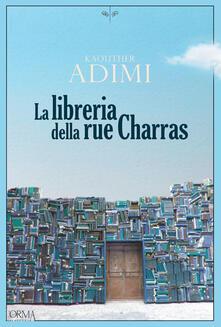 La libreria della Rue Charras - Kaouther Adimi - copertina