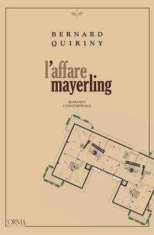 L' affare Mayerling - Bernard Quiriny,Nicolò Petruzzella - ebook