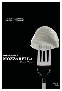 Thegreat history of mozzarella. The case of Paestum