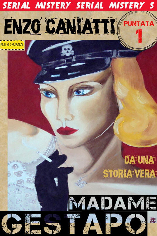 Madame Gestapo. Vol. 1 - Enzo Caniatti - ebook
