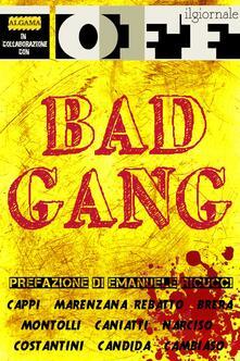 Bad Gang - AA.VV. - ebook