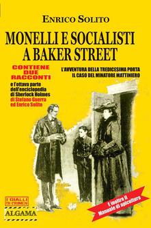Monelli e socialisti a Baker Street. Sherlock Holmes - Enrico Solito - ebook