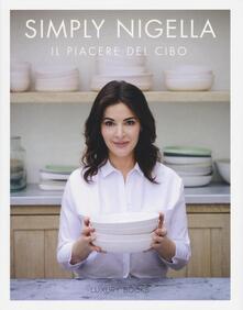 Simply Nigella. Il piacere del cibo - Nigella Lawson - copertina
