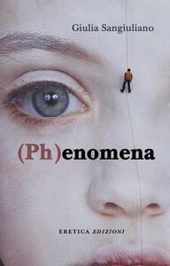 (Ph)enomena