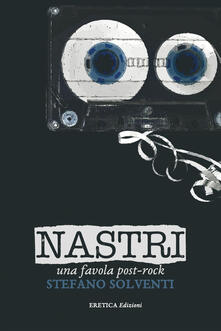 Camfeed.it Nastri. Una favola post-rock Image