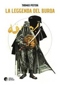 Libro La leggenda del Burqa Thomas Pistoia
