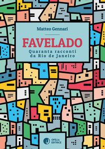 Favelado. Quaranta racconti da Rio de Janeiro - Matteo Gennari - copertina