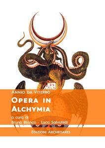 Opera in alchymia