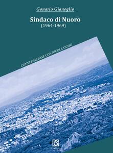 Sindaco di Nuoro (1964-1969). Conversazione con Nicola Guiso