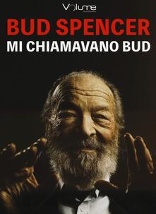 Mi chiamavano Bud. Audiolibro. CD Audio formato MP3.pdf