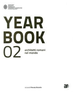 Year book 02. Architetti romani nel mondo. Ediz. italiana e inglese