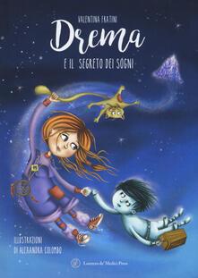 Drema e il segreto dei sogni - Valentina Fratini - copertina