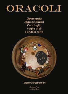 Criticalwinenotav.it Oracoli. Geomanzia, Jogo De Buzios, conchiglie, foglie di té e fondi di caffé Image