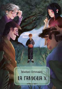 La famiglia x - Matteo Grimaldi - copertina