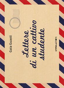 Letterarioprimopiano.it Lettere di un cattivo studente Image