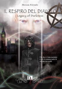Il respiro del diavolo. Legacy of darkness