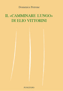 Daddyswing.es Il «camminare lungo» di Elio Vittorini Image