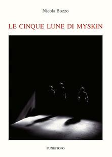 Le cinque lune di Myskin - Nicola Bozzo - copertina