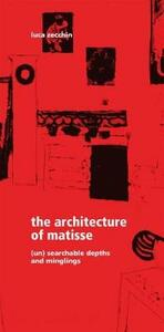 The architecture of Matisse. (Un) searchable depths and minglings