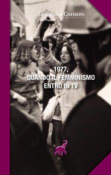 Camfeed.it 1977, quando il femminismo entrò in TV Image