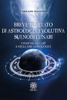 Warholgenova.it Breve trattato di astrologia evolutiva sui nodi lunari. I nodi nelle case e negli assi astrologici Image