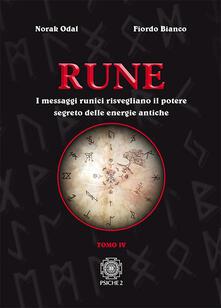Amatigota.it Rune. Vol. 4: messaggi runici risvegliano il potere segreto delle energie antiche, I. Image