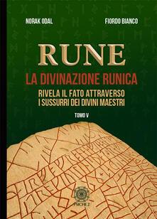 Criticalwinenotav.it Rune. Vol. 5: Rivela il fato attraverso i sussurri dei divini maestri. Image