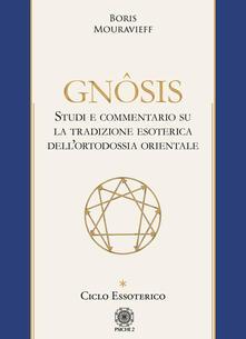 Ciclo essoterico. Gnôsis. Studio e commentario su la tradizione esoterica dellortodossia orientale.pdf