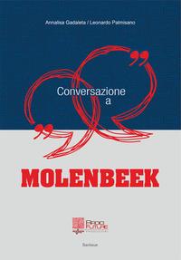 Conversazione a Molenbeek - Gadaleta Annalisa Palmisano Leonardo - wuz.it