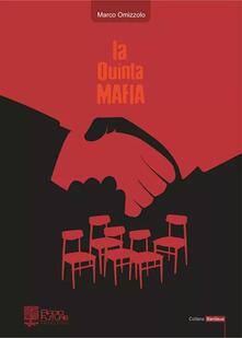 La quinta mafia - Marco Omizzolo - copertina