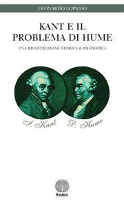 Kant e il problema di Hume. Una ricostruzione storica e filosofica