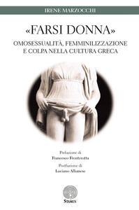 «Farsi donna». Omosessualità, femminilizzazione e colpa nella cultura greca
