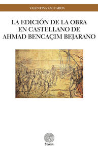 La edición de la obra en castellano de Ahmad Bencaçim Bejarano
