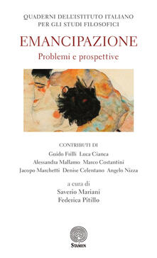 Quaderni dell'Istituto italiano per gli studi filosofici (2017). Vol. 1: Emancipazione. Problemi e prospettive. - copertina