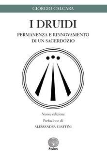 Listadelpopolo.it I druidi. Permanenza e rinnovamento di un sacerdozio Image