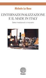 L' internazionalizzazione e il made in Italy. Settori tradizionali e innovativi