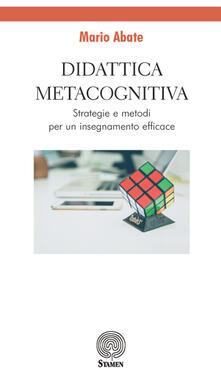 Didattica metacognitiva. Strategie e metodi per un insegnamento efficace.pdf