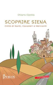 Amatigota.it Scoprire Siena. Città di santi, cavalieri e mercanti Image