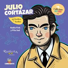 Osteriacasadimare.it Julio Cortázar. Ediz. a colori Image