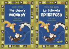 Listadelpopolo.it La scimmia Spiritosa-The Cheeky monkey. Ediz. illustrata Image