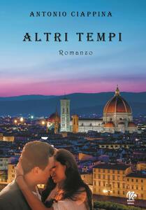 Altri tempi - Antonio Ciappina - copertina
