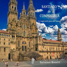 Santiago de Compostela. Un viaggio nello spazio dellanima.pdf