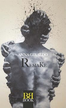 Remake - Anna Giraldo - ebook