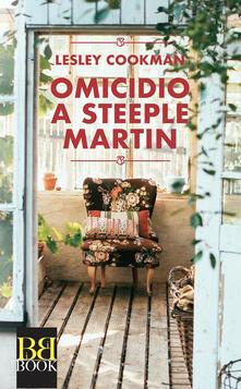 Omicidio a Steeple Martin - Lesley Cookman,Paola Vitale - ebook