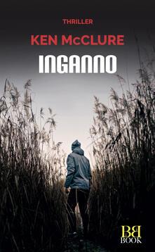 Inganno - Ken McClure,Paola Vitale - ebook