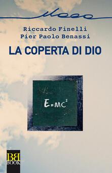 La coperta di Dio - Pier Paolo Benassi,Riccardo Finelli - ebook