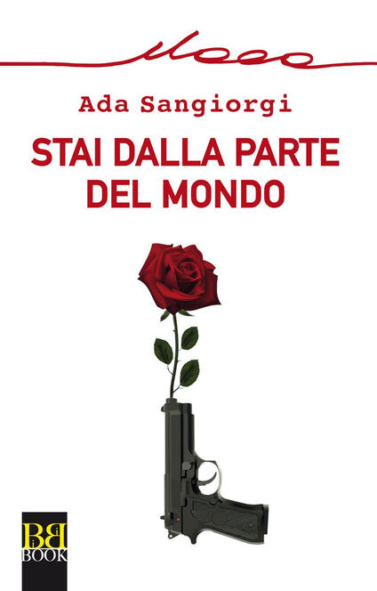 Stai dalla parte del mondo - Ada Sangiorgi - ebook