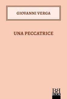 Una peccatrice - Giovanni Verga - ebook