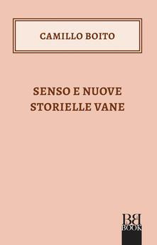 Senso e nuove storielle vane - Camillo Boito - ebook