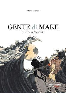 Camfeed.it Gente di mare. Vol. 3: Verso il Novecento. Image